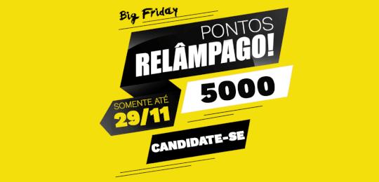 Campanha Big Friday - Pontos Relâmpago