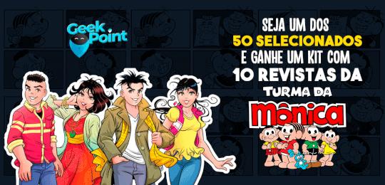 Campanha Geek - Turma da Mônica