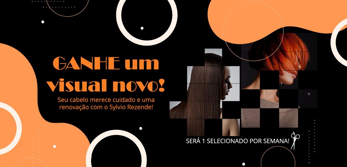 CAMPANHA SYLVIO REZENDE - VOCÊ DE VISUAL NOVO!